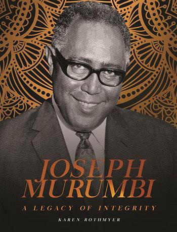 Joseph Murumbi - A Legacy of Integrity